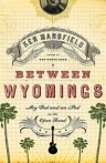 Between Wyomings Book Cover