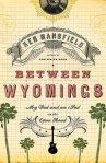 Between Wyomings Book Cover