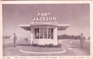 Fort Jackson, SC front gate... a few years before my time.